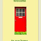 Welcome to our home by ©The Creative  Minds
