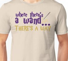 Where there's a wand, there's a way! Unisex T-Shirt