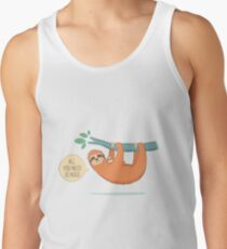 Hanging In There With Sloth Hugs Tank Top