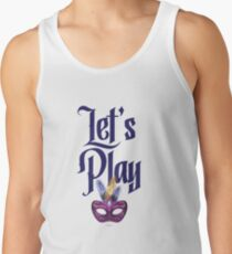 Let's Play Mask! Tank Top