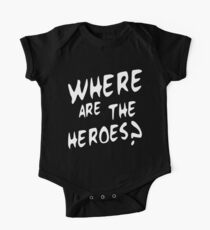 Where are the heroes One Piece - Short Sleeve