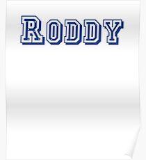 Roddy T-Shirt Poster
