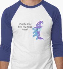 Whatchu know bout magic? Men's Baseball ¾ T-Shirt