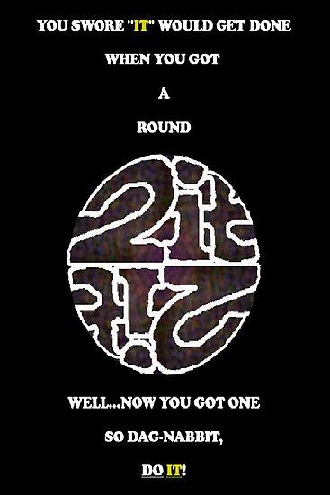"GETTING ""A ROUND 2-IT""! by dracaelyn"