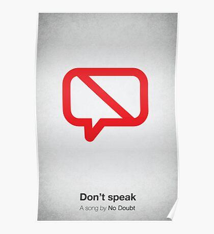 Don't speak Poster