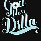 "A ""DILLA""CIOUS TEE by 180ronin"