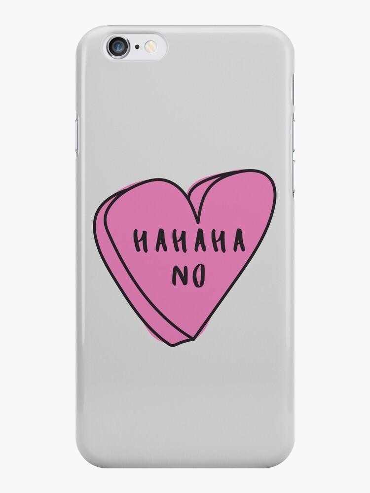 HAHAHA NO Sassy Conversation Heart ♡ Trendy/Hipster/Tumblr Meme by Bratsy ♡