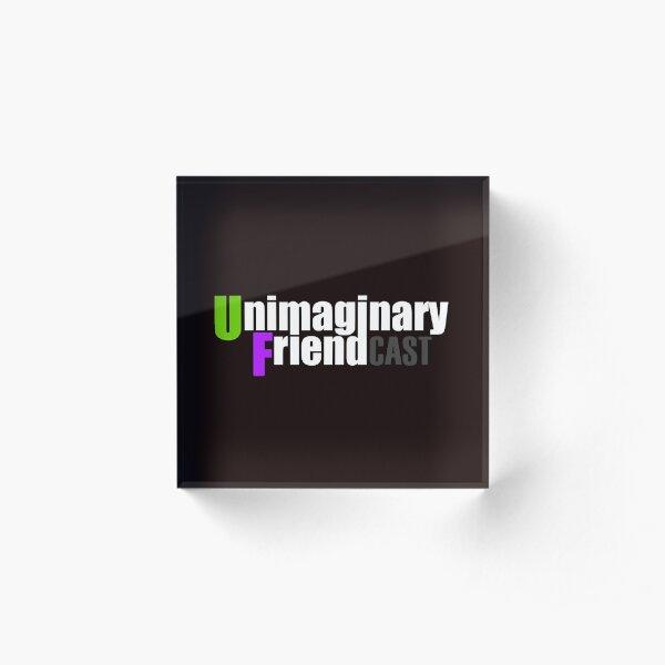 Unimaginary Friend Cast Logo Acrylic Block