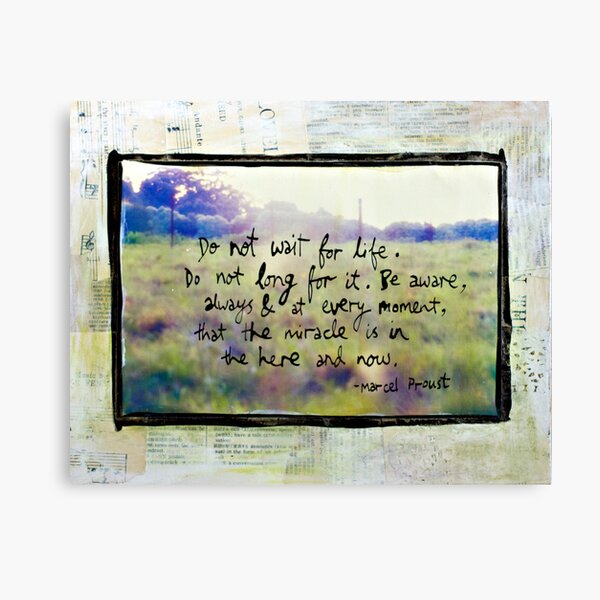 Do Not Wait For Life - Sunlit meadow mixed media Canvas Print