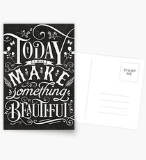 Today I Will Make Something Beautiful. Postcards