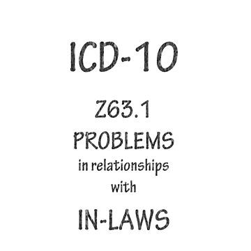 ICD-10: Problems in relationships with in-laws by Shutterbug-csg
