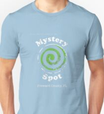 Welcome to the Mystery Spot.   T-Shirt