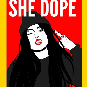 She Dope hiphop design by kayland