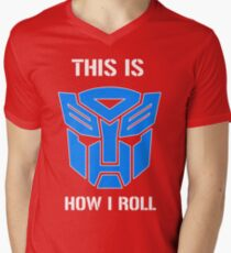 Autobot - This is how I roll Men's V-Neck T-Shirt