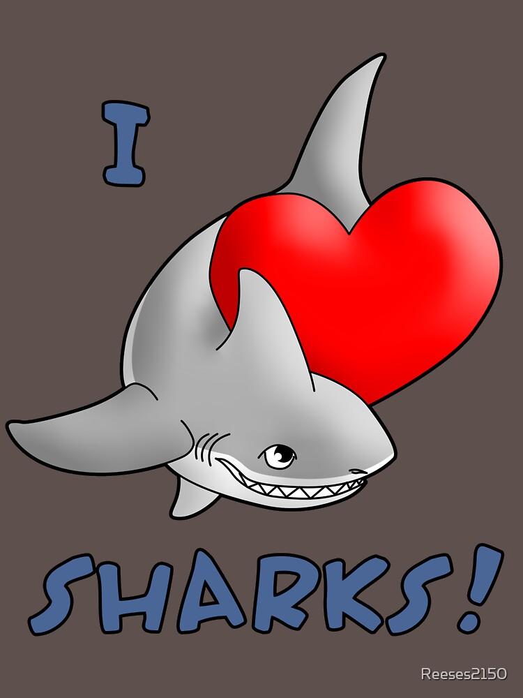 I Love Sharks! von Reeses2150