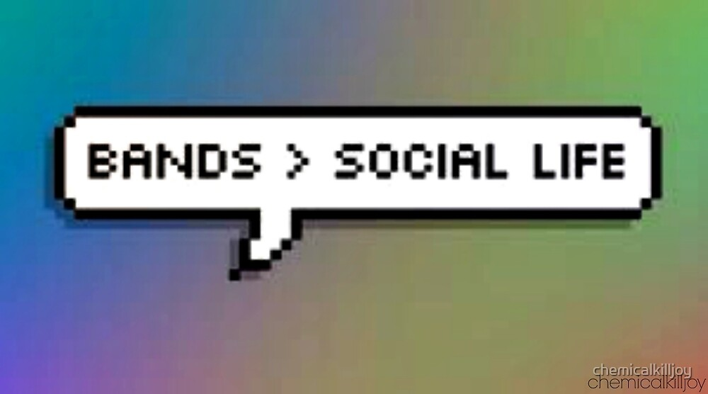 bands>social life  by chemicalkilljoy