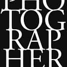 Photographer T-shirt by Robin Lund