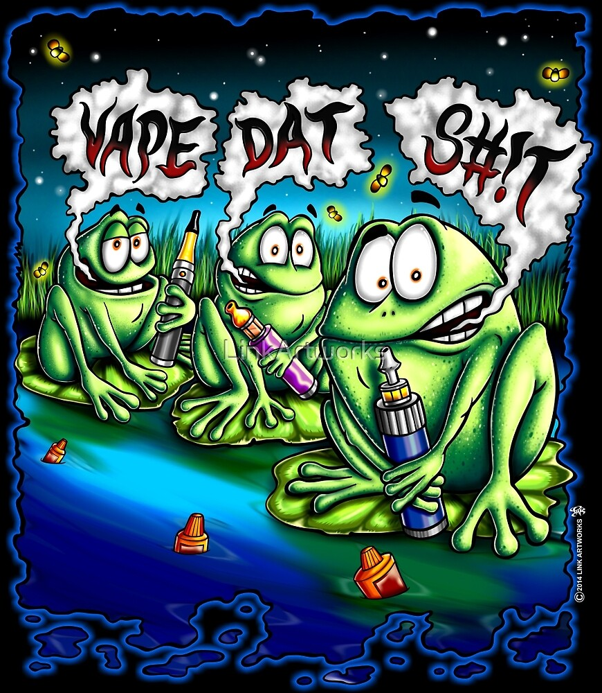 Vape Dat S#!t by LinkArtworks