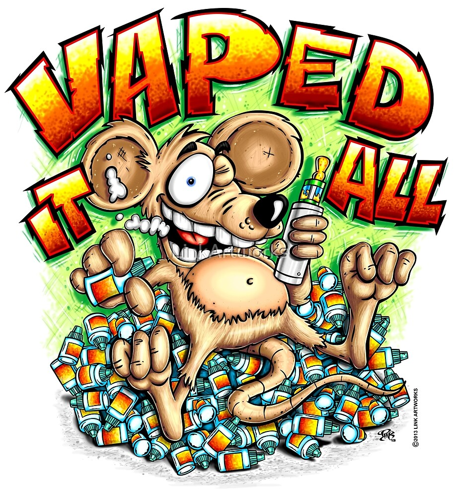 Vaped It All by LinkArtworks