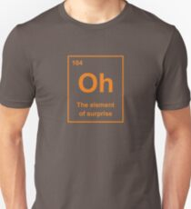 Oh, The Element of Surprise T-Shirt