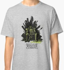 Nuclear winter is coming Classic T-Shirt