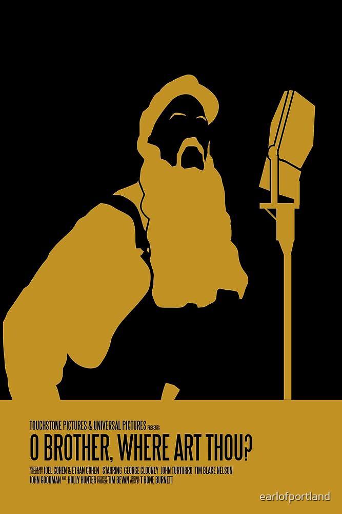 O Brother Where Art Thou Poster by earlofportland