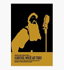 O Brother Where Art Thou Poster Photographic Print