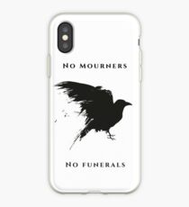 No Mourners  iPhone Case