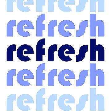 refresh by NicoRosso