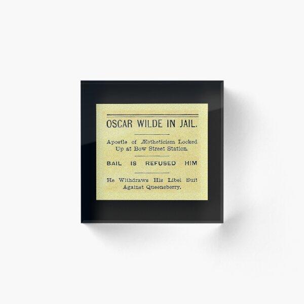 Oscar Wilde In Jail Headline Acrylic Block