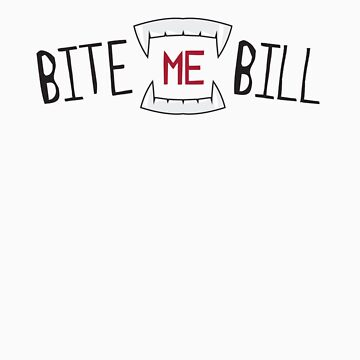 True Blood - Bite me Bill by badragz