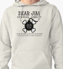 Dear Jim Pullover Hoodie