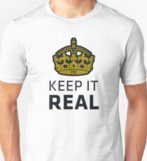 Keep It Real Unisex T-Shirt