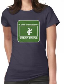 Break Dance! Womens Fitted T-Shirt