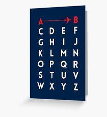 A to B (v2) Greeting Card