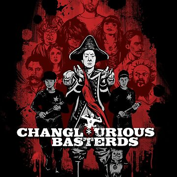Changlourious Basterds (Any Shirt Colour) by MeganLara
