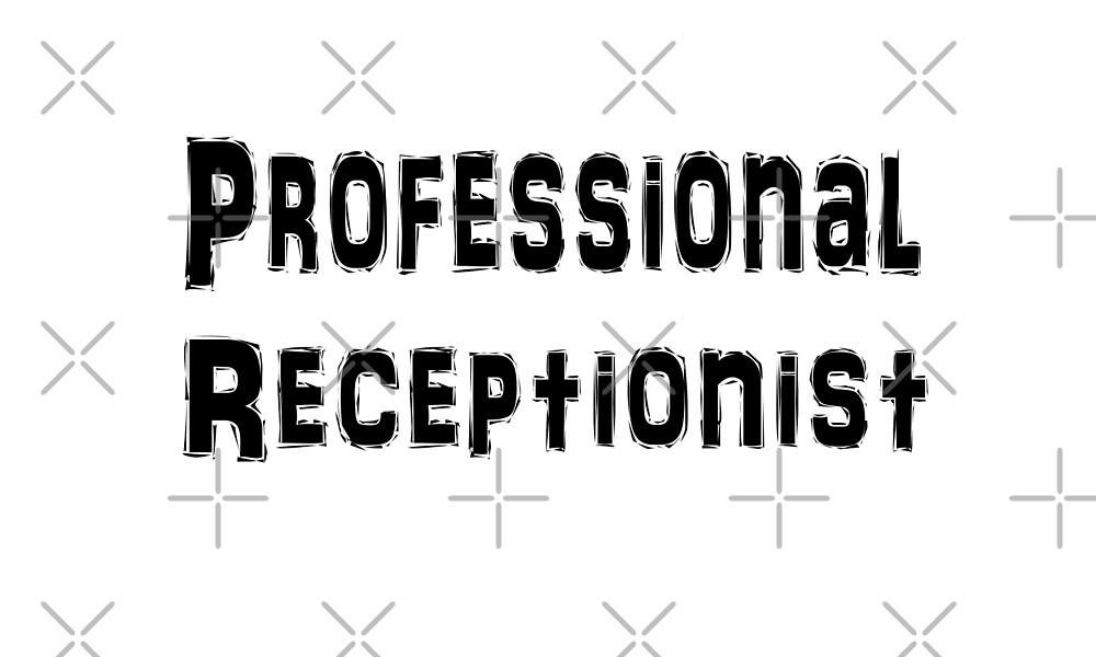 Receptionist by greatshirts