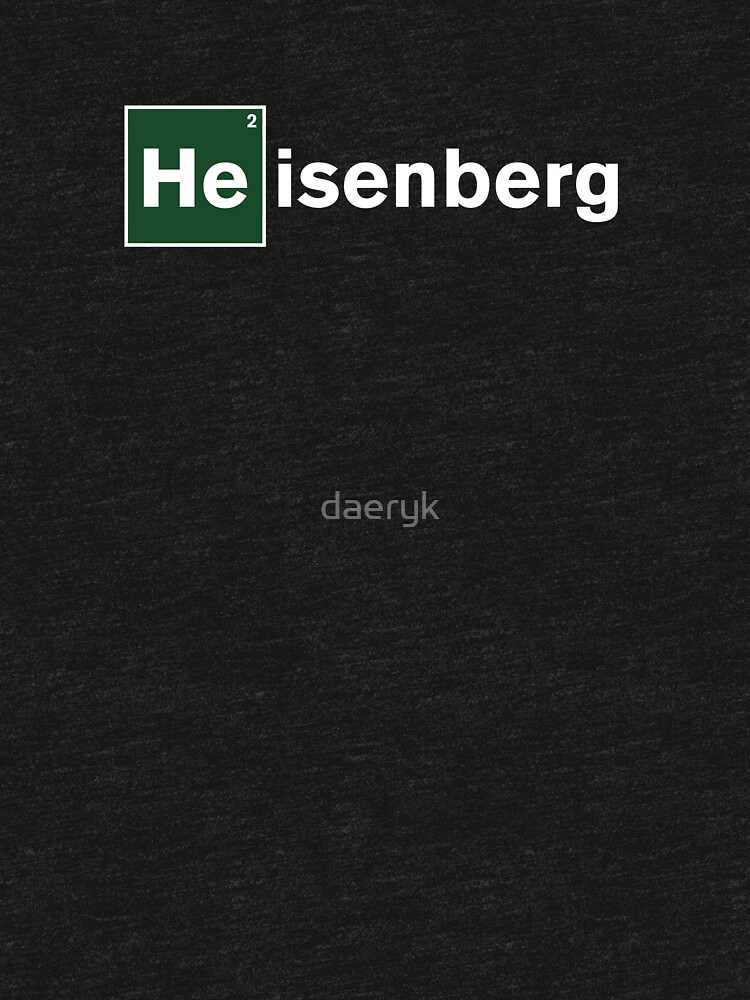 Heisenberg by daeryk