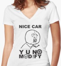 Y U No Modify Fitted V-Neck T-Shirt