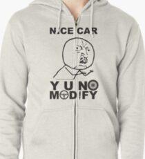 Y U No Modify Zipped Hoodie