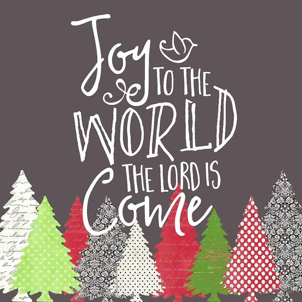 JoyToTheWorld Its Christmas by Lori Lanier