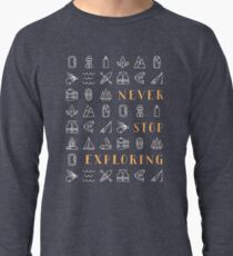 Never Stop Exploring Lightweight Sweatshirt