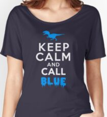 Keep Calm and Call Blue | Raptor Women's Relaxed Fit T-Shirt