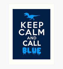 Behalte Ruhe und rufe Blau | Raubvogel Kunstdruck