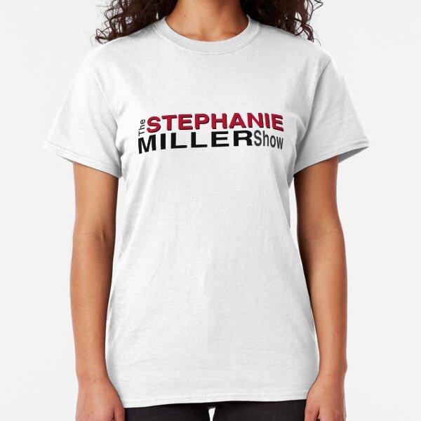 The Stephanie Miller Show Classic T-Shirt