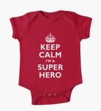 Keep Calm I'm A Super Hero One Piece - Short Sleeve