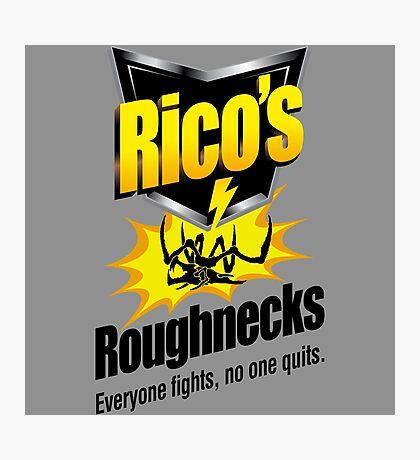 Rico's Roughnecks Photographic Print
