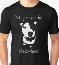 Petey Never Bit Buckwheat Unisex T-Shirt