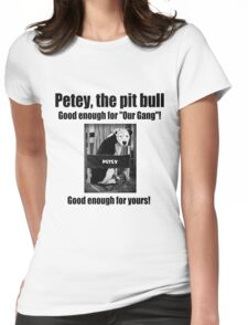 Petey the Pit Bull Womens Fitted T-Shirt