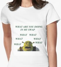 What are you doing in my swamp Womens Fitted T-Shirt